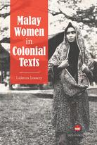 Malay Women in Colonial Texts